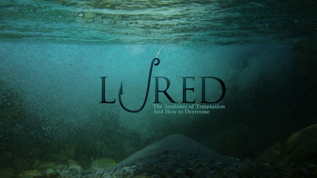 Lured: The Anatomy of Temptation and How to Overcome | ICA of New Jersey